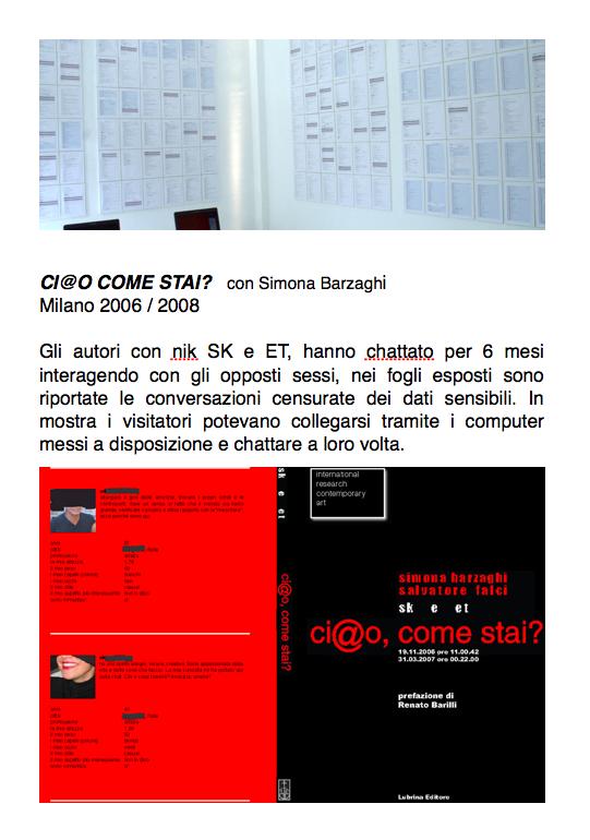 Salvatore Falci, 2006, Ci@o come stai... , Milano, 2006 - 2008 (con Simona Barzaghi), scheda